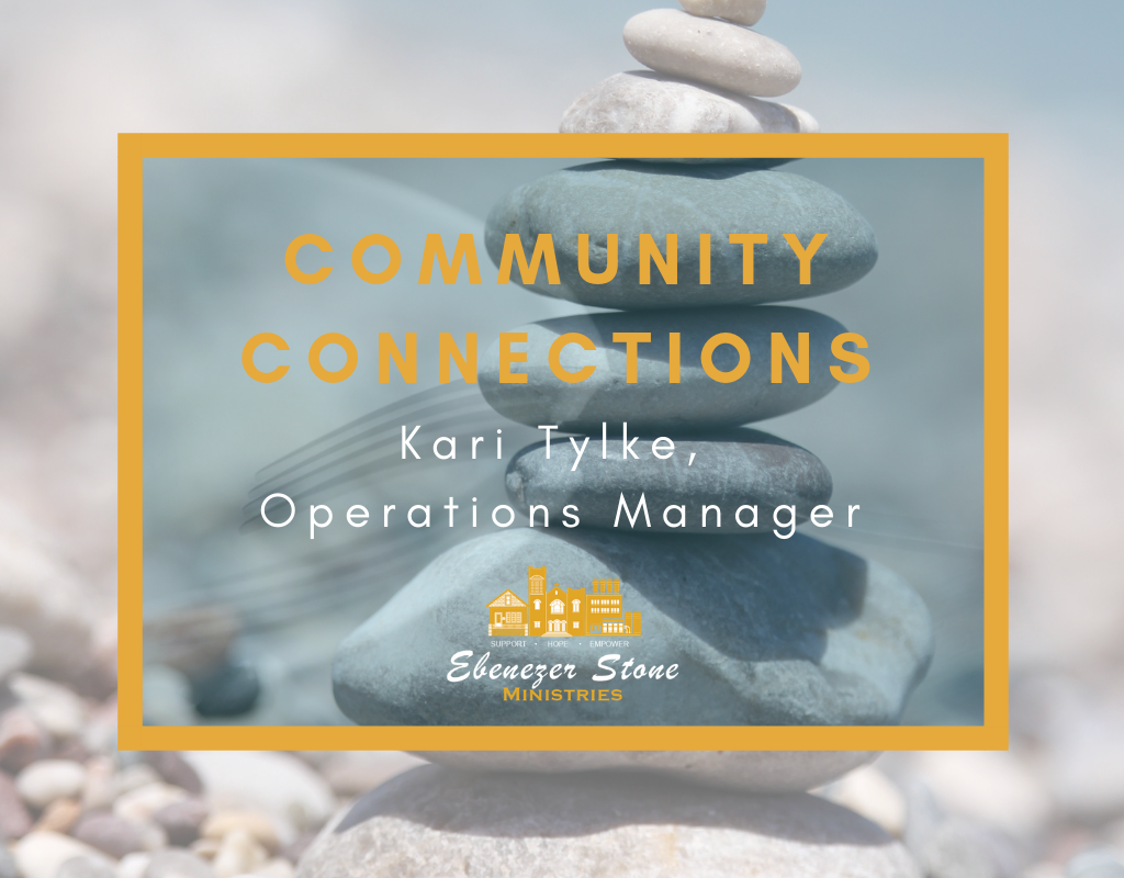 community connections | ebenzer stone ministries | community connections newsletter | kari tylke | milwaukee, wi